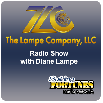 The Lampe Company Radio Show with Diane Lampe