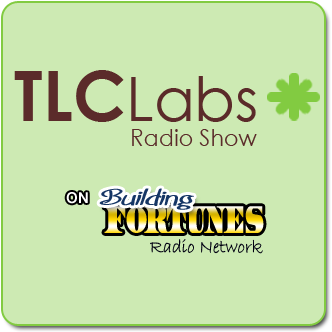 TLC Labs - On Building Fortunes Radio