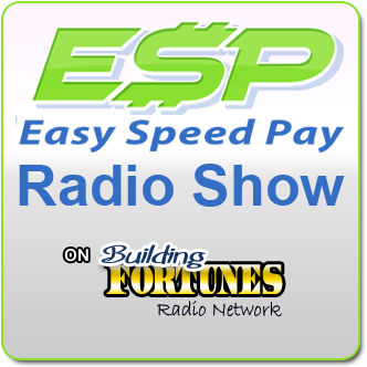 The Easy Speed Pay Radio Show