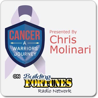 Cancer a Warriors Journey with Chris Molinari