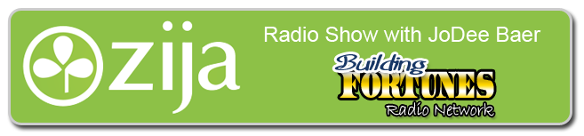Zija Radio Show with Jo Dee Baer